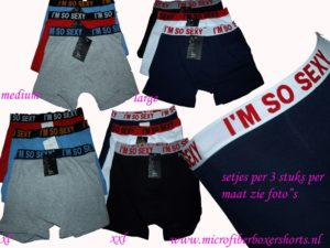 Boxershorts speciale band I am so sexy 3 stuks